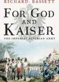 For God and Kaiser - Richard Bassett