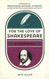 For the Love of Shakespeare - Greg Miller
