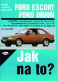 Ford Escort, Ford Orion od 8/80 do 8/90 - Etzold Hans-Rudiger Dr.
