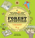Forest Adventures: More than 80 ideas to reconnect with nature all year round - John Blaney,  Sam Martin, ...