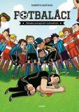 Fotbaláci. Záhada usínajících rozhodčí - Roberto Santiago