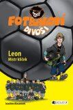 Fotbaloví divoši Leon Mistr klíček - Joachim Masannek