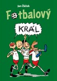 Fotbalový král - Jan Žáček