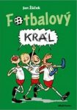 Fotbalový král - Jan Žáček, Pavel Kučera