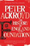 Foundation - The History of England - Peter Ackroyd