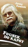 Fousek do kapsy - Josef Fousek