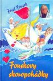 Fouskovy skoropohádky - Josef Fousek