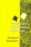 Fragmenty milostného diskurzu - Roland Barthes
