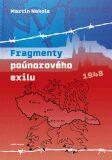 Fragmenty poúnorového exilu - Martin Nekola,