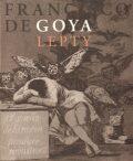 Francisco de Goya, Lepty - ...