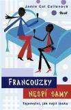 Francouzky nespí samy - Jamie Cat Callanová