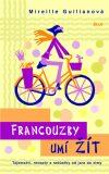 Francouzky umí žít - Mireille Guilianová