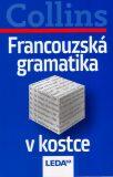 Francouzská gramatika v kostce - Collins