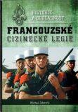Historie a současnost francouzské cizinecké legie - Michal Odstrčil