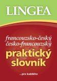 Francouzsko-český, česko-francouzský praktický slovník - Lingea