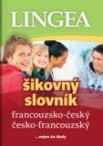 Šikovný slovník francouzsko-český - kol.,