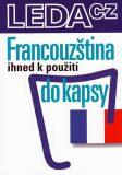 Francouzština ihned k použití - do kapsy - Jarmila Janešová, ...