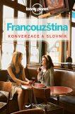 Francouzština – konverzace a slovník - Svojtka