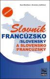 Francúzsko-slovenský, slovensko-francúzsky slovník - Hana Mináriková
