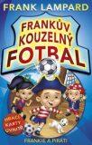 Frankův kouzelný fotbal Frankie a piráti - Frank Lampard