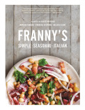 Franny's: Simple Seasonal Italian - Andrew Feinberg, ...