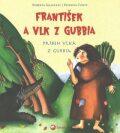 František a vlk z Gubbia - Roberta Grazzani, ...