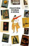 František Dvořák a kniha -
