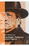František Palacký a česká filosofie - Milan Machovec