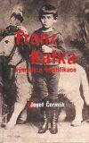 Franz Kafka - výmysly a mystifikace - Čermák Josef