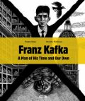 Franz Kafka A Man of His Time and Our Own - Renáta Fučíková, ...