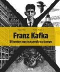 Franz Kafka - El hombre que trascendió su tiempo - Renáta Fučíková, ...