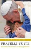 Fratelli tutti - Papež František