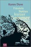 Fräulein Nettes kurzer Sommer - Karen Duveová