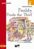 Freddy Finds the Thief + CD (Black Cat Readers Early Readers Level 4) - Victoria Heward