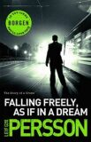 Free Falling, as If in a Dream - Leif G. W. Persson