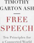 Free Speech - Timothy Garton Ash