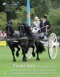 Fríský kůň – černá perla – II. díl - Dalibor Gregor, ...