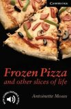 Frozen Pizza and Other Slices of Life - Antoinette Moses