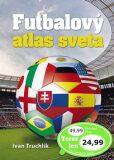 Futbalový atlas sveta - Ivan Truchlik