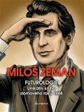 Futurologie - Miloš Zeman