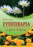 Fytoterapia z pera lekára - Karol Mika