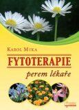 Fytoterapie perem lékaře - Karol Mika