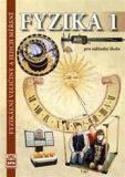 Fyzika 1 pro základní školy - Fyzikální veličiny a jejich měření - František Jáchim, ...