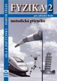 Fyzika 2 pro základní školy - Síla a její účinky - pohyb těles - Metodická příručka - František Jáchim, ...