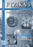 Fyzika 5 pro základní školy - Energie - Metodická příručka - František Jáchim, ...
