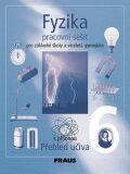 Fyzika 6 pro ZŠ a víceletá gymnázia - pracovní sešit - kolektiv autorů