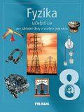 Fyzika 8 Učebnice - Jitka Prokšová, ...