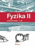 Fyzika II - 1.díl - Pracovní sešit - Pohyb, síla - Ranata Holubová