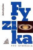 Fyzika pro gymnázia Astrofyzika - Martin Macháček