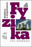 Fyzika pro gymnázia - Elektřina a magnetismus - 7. přepracované vydání (kniha + CD) - Oldřich Lepil, ...